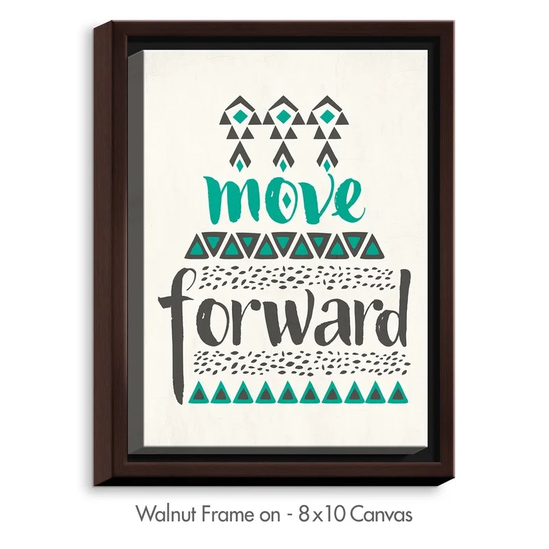 Move Forward by Pom Graphic Design Textual Art on Wrapped Framed Canvas Size: 37.75 H x 25.75 W x 1.75 D Frame Color: Walnut