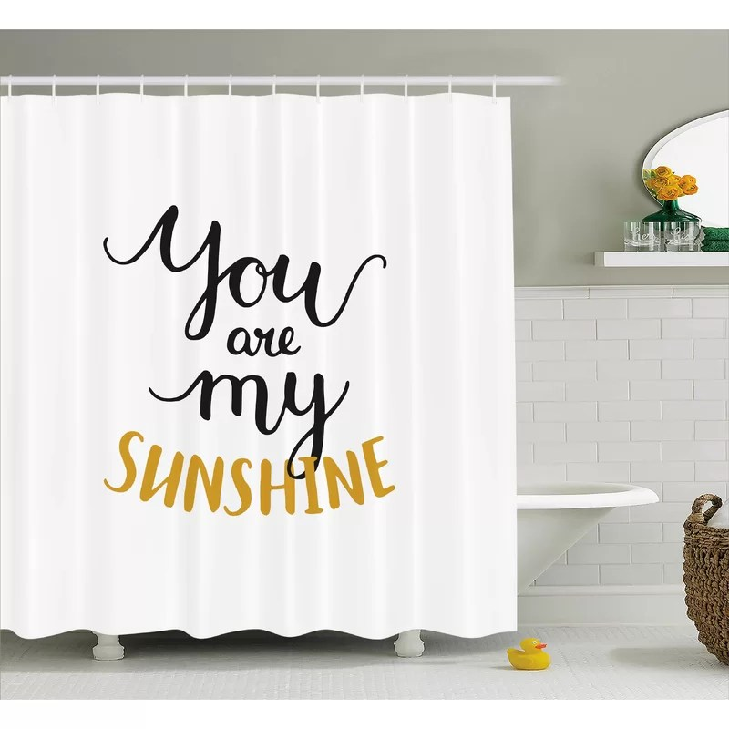 you are my sunshine quotes decor single shower curtain