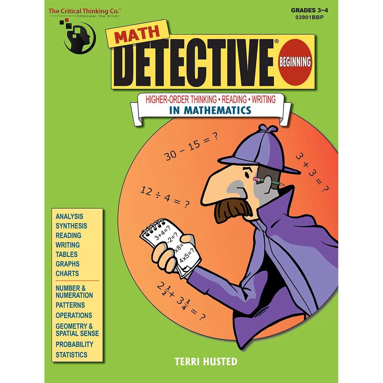 Critical Thinking Press Math Detective Beginning Grade 3 4
