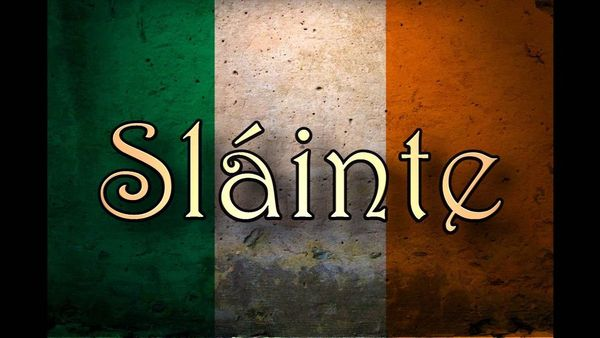 Slainte Pronounce Irish