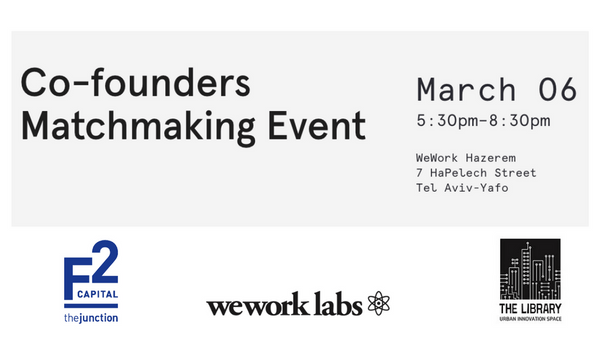 Co-founders Matchmaking Event- WeWork Labs, The Junction