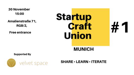 Startup Craft Union Munich 1 Meetup