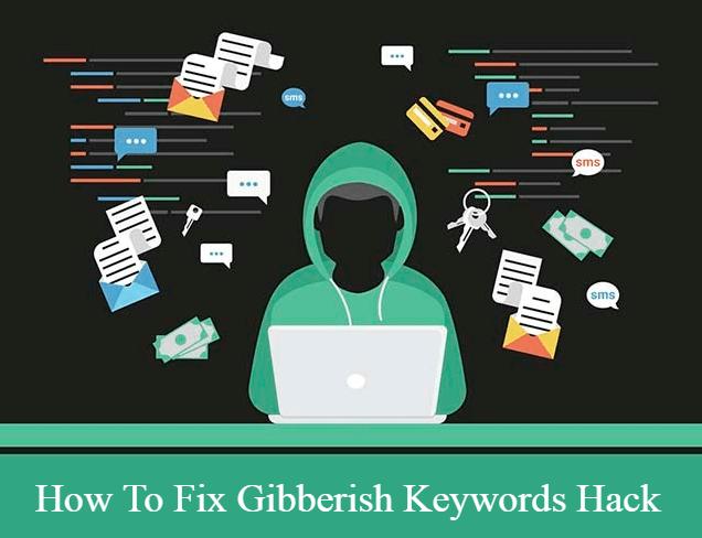 How To Fix Gibberish Keywords Hack