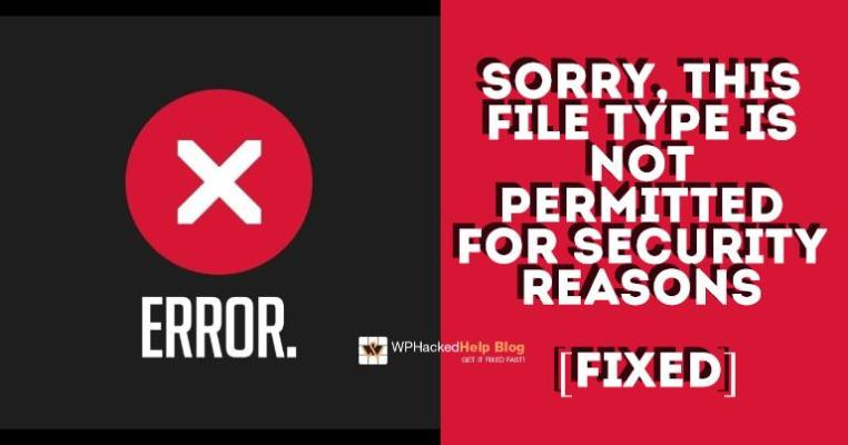 sorry this file type is not permitted for security reasons wordpress mime type error