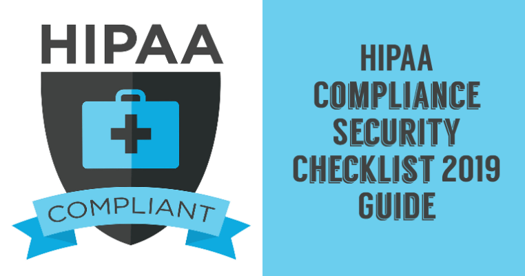 HIPAA Compliance Security Checklist 2019 Guide
