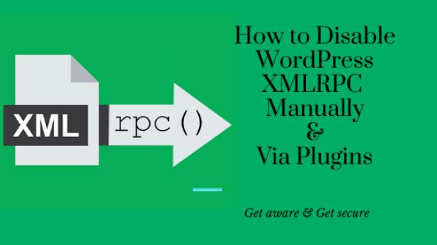 How to disable XMLRPC.php in WordPress - Xml Rpc WordPress Plugins