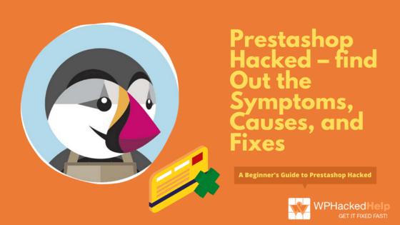 Prestashop Hacked – Vulnerabilities & Clean Up