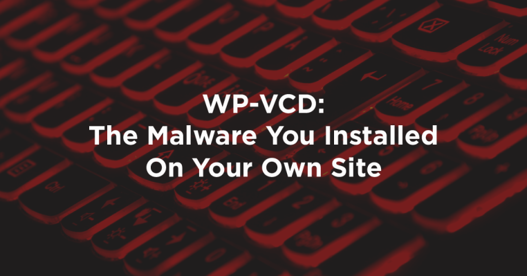 Removing Wp-Vcd Malware Attack in WordPress