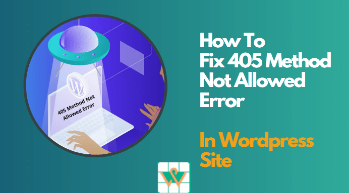 How to fix 405 method not allowed error