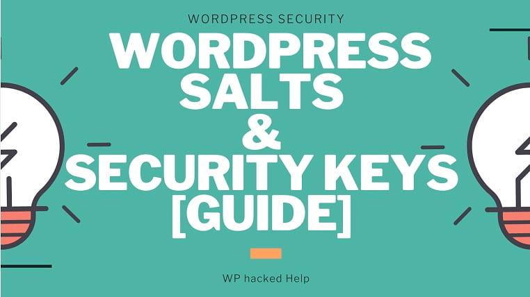 WordPress Salts – Generate & Change Keys For Better Security
