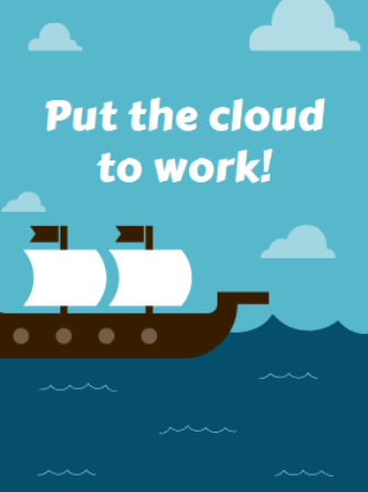 put the cloud to work