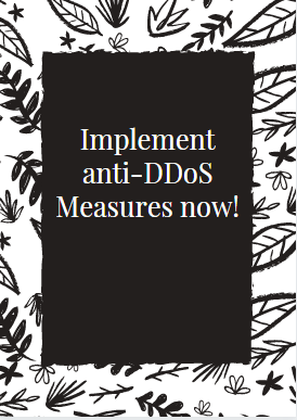 Implement anti-DDoS Measures now secure and protect a website