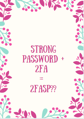 Strong Password 2FA 2FASP