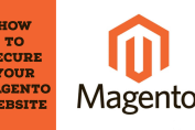 How to Secure Your Magento Website
