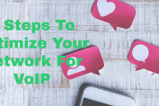 6 Steps To Optimize Your Network For VoIP