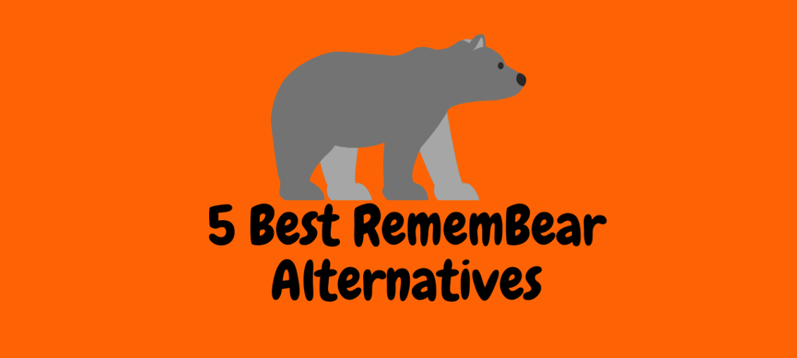 5 Best RememBear Alternatives