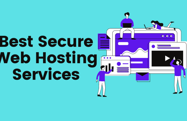 Best Secure Web Hosting Services
