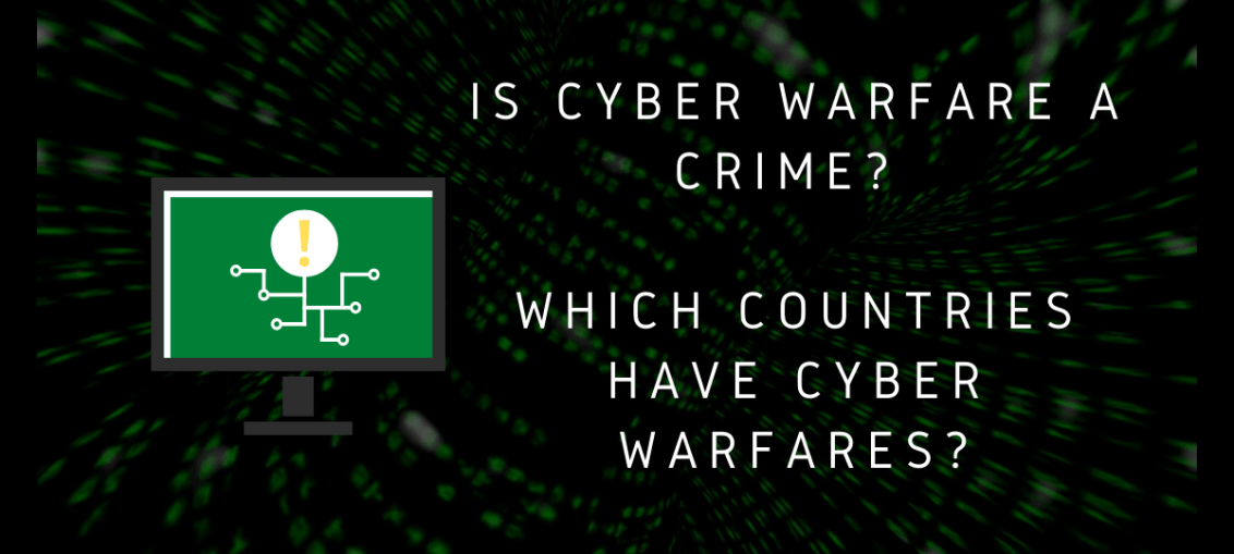 Is Cyber Warfare A Crime Which Countries Have Cyber Warfares