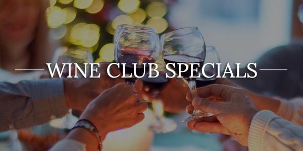 Wine Club Specials