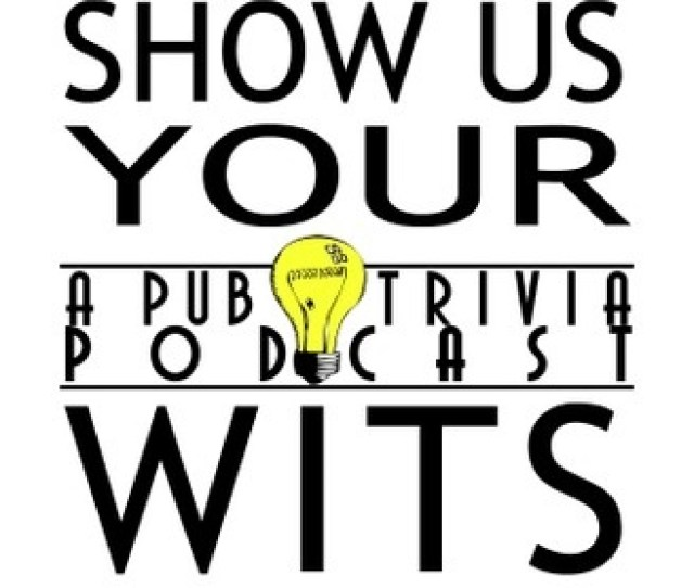 Show Us Your Wits