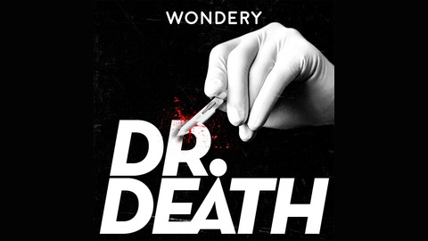Image result for dr death podcast
