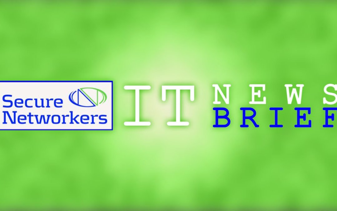 Secure Networkers IT News Brief, November 2019