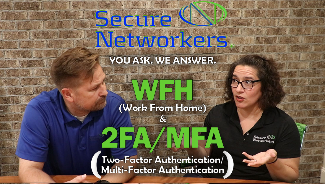 Work From Home Securely and Two Factor Authentication