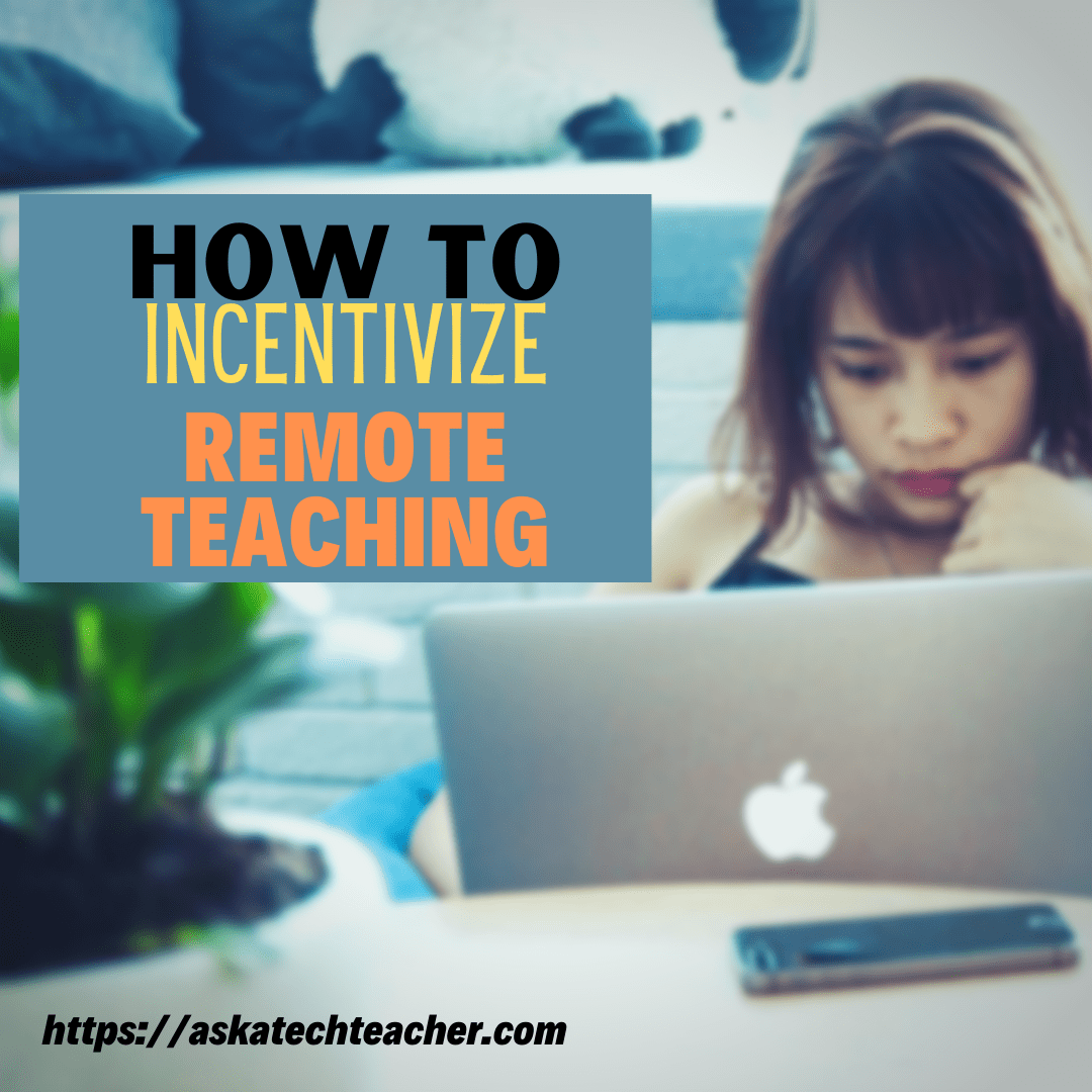 Tips for incentivizing your teachers team while working remotely