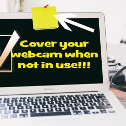 cover your webcam