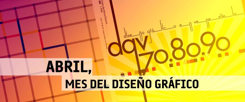 Abril, Mes del diseño gráfico en Diseño en Venezuela
