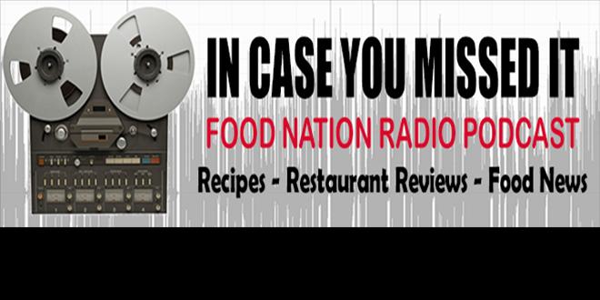 08/10/19 Food Nation Radio Podcast