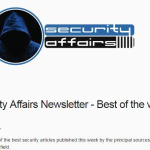 Security Affairs newsletter Round 291