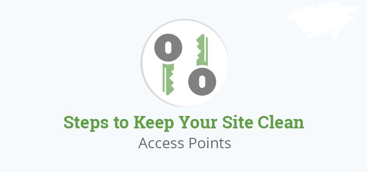 Các bước để giữ site luôn an toàn: Các điểm truy cập