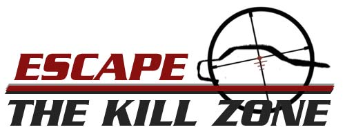 Escape the Kill Zone TM
