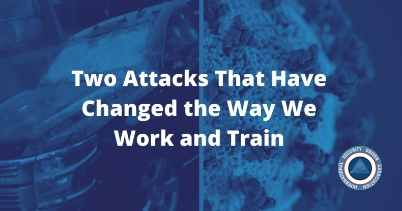 Two Attacks That Have Changed the Way We Work and Train
