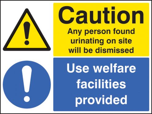 Caution Any Person Found Urinating Use Welfare Facilities