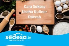 Cara Sukses Usaha Kuliner Daerah