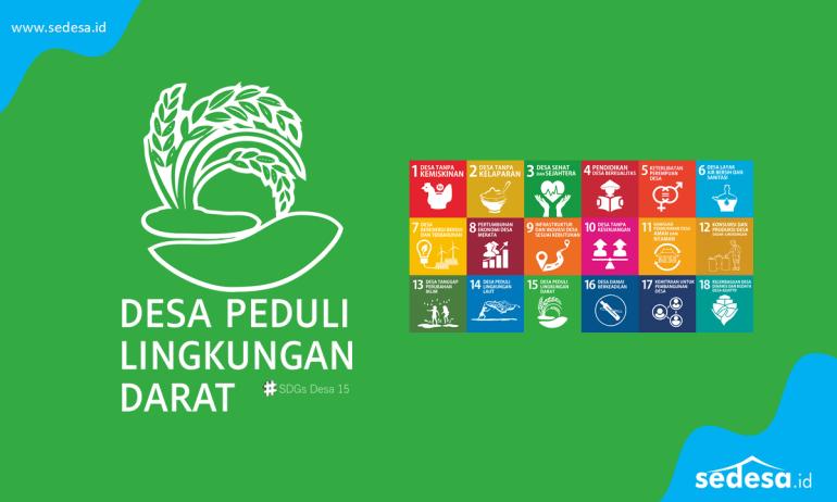 SDGs Desa Nomor 15 Desa Peduli Lingkungan Darat