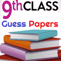 9th Class Exam Guess Papers