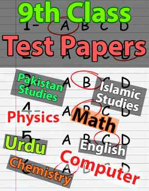 9th Class Test Papers all Subjects fi