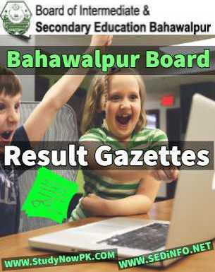 Download BISE Bahawalpur Gazettes All Results 2019