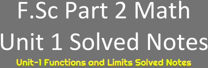 Download FSc Math Second Year Notes Unit 1