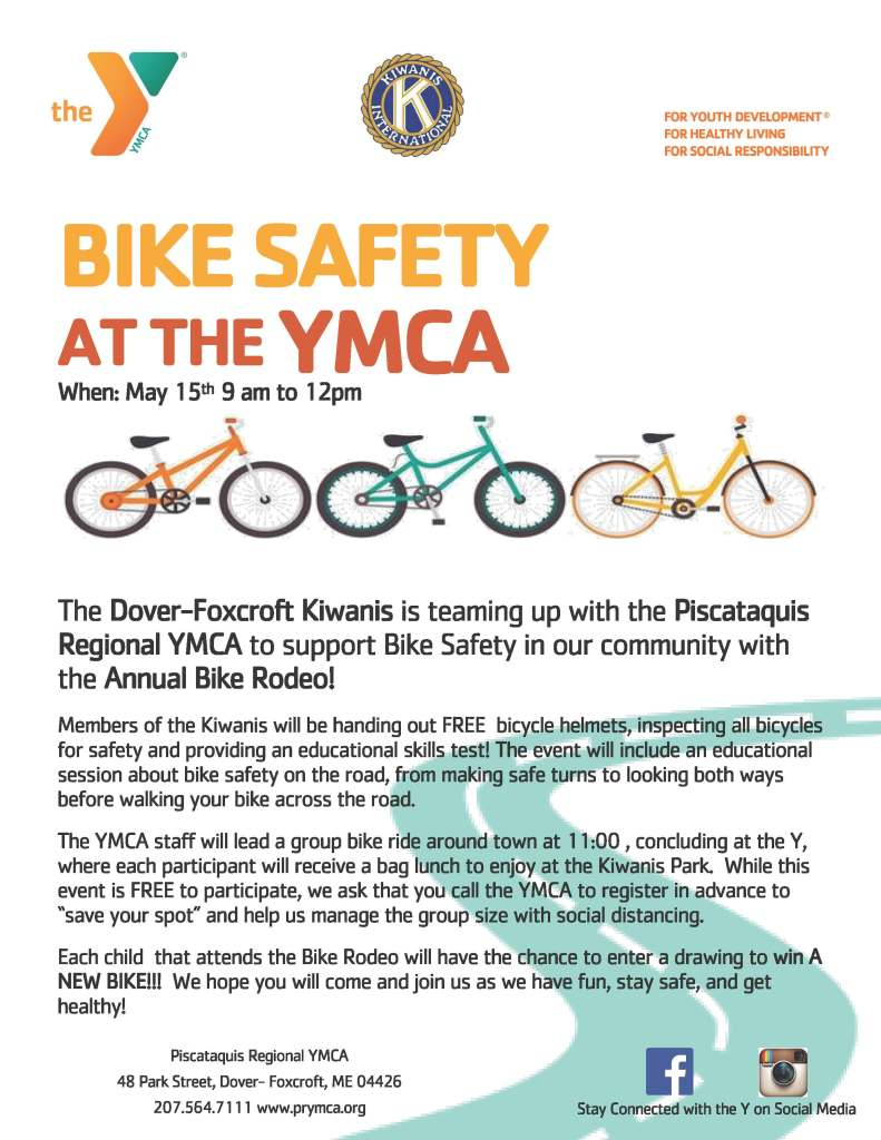 Bike Rodeo at the YMCA on May 15th from 9 am to 12 pm Call the PRYMCA at 207-564-7111 for more information