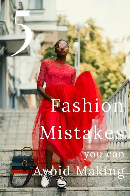 5 Fashion Mistakes You Can Avoid Making | Sedruola Maruska