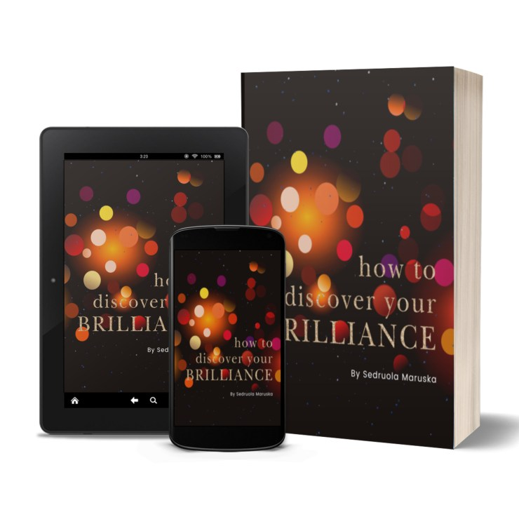 How to Discover Your Brilliance   Sedruola Maruska