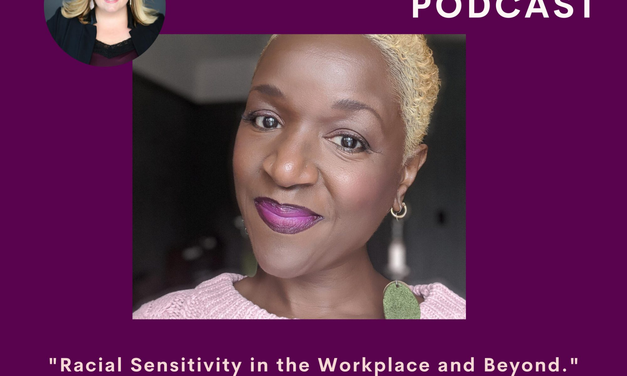 Racial Sensitivity in the Workplace and Beyond | Sedruola Maruska