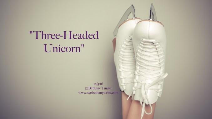 bethany-turner-blog-seebethanywrite-three-headed-unicorn