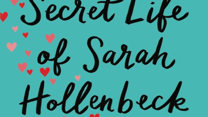 the-secret-life-of-sarah-hollenbeck-bethany-turner-revell-baker-publishing