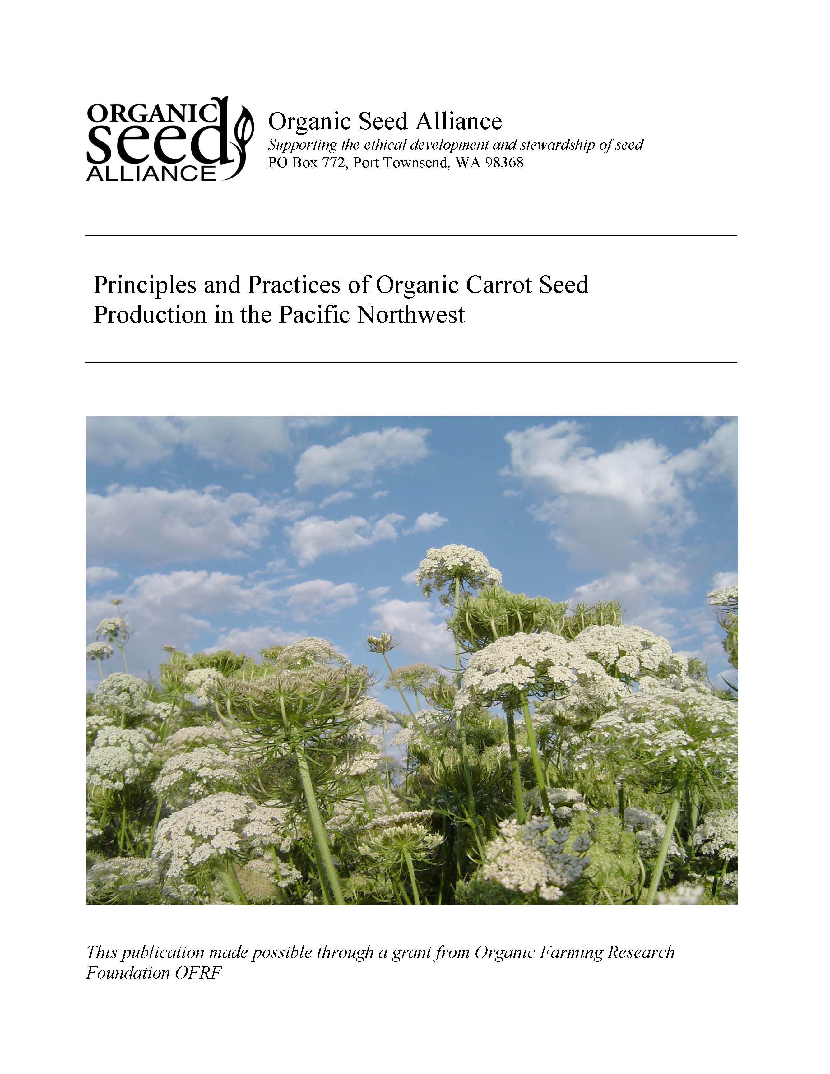 Principles And Practices Of Organic Carrot Seed Production