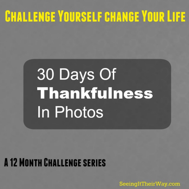 30 Days Of Thankfulness In Photos